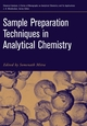 Sample Preparation Techniques in Analytical Chemistry (0471328456) cover image