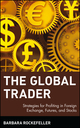 The Global Trader: Strategies for Profiting in Foreign Exchange, Futures, and Stocks (0471435856) cover image