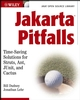 Jakarta Pitfalls: Time-Saving Solutions for Struts, Ant, JUnit, and Cactus (Java Open Source Library) (0471449156) cover image