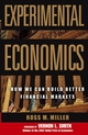 Experimental Economics: How We Can Build Better Financial Markets (0471706256) cover image