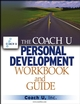 The Coach U Personal Development Workbook and Guide (0471711756) cover image