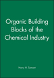 Organic Building Blocks of the Chemical Industry (0471855456) cover image