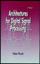 Architectures for Digital Signal Processing (0471971456) cover image