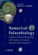Numerical Palaeobiology: Computer-based Modelling and Analysis of Fossils and their Distributions (0471974056) cover image