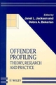 Offender Profiling: Theory, Research and Practice  (0471975656) cover image