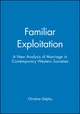 Familiar Exploitation: A New Analysis of Marriage in Contemporary Western Societies (0745609856) cover image