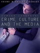 Crime, Culture and the Media (0745634656) cover image