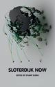 Sloterdijk Now (0745651356) cover image