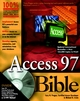 Access 97 Bible (0764530356) cover image
