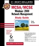 MCSA/MCSE: Windows 2000 Network Management Study Guide: Exam 70-218 (0782141056) cover image