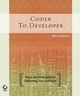 Coder to Developer: Tools and Strategies for Delivering Your Software (0782151256) cover image