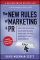 The New Rules of Marketing and PR: How to Use Social Media, Blogs, News Releases, Online Video, and Viral Marketing to Reach Buyers Directly, 2nd Edition (1118012356) cover image