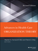 Advances in Health Care Organization Theory, 2nd Edition (1118028856) cover image