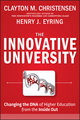 The Innovative University: Changing the DNA of Higher Education from the Inside Out (1118091256) cover image