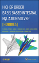 Higher Order Basis Based Integral Equation Solver (HOBBIES) (1118140656) cover image