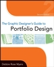 The Graphic Designer's Guide to Portfolio Design, 2nd Edition (1118151356) cover image