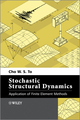 Stochastic Structural Dynamics: Application of Finite Element Methods (1118342356) cover image