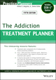 The Addiction Treatment Planner, 5th Edition (1118414756) cover image