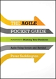 The Agile Pocket Guide: A Quick Start to Making Your Business Agile Using Scrum and Beyond (1118438256) cover image