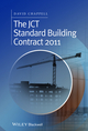 The JCT Standard Building Contract 2011: An Explanation and Guide for Busy Practitioners and Students (1118819756) cover image