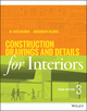 Construction Drawings and Details for Interiors, 3rd Edition (1118944356) cover image