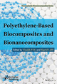 Polyethylene-Based Biocomposites and Bionanocomposites (1119038456) cover image
