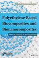 Polyethylene-Based Biocomposites and Bionanocomposites (1119038456) cover image