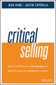 Critical Selling: How Top Performers Accelerate the Sales Process and Close More Deals (1119052556) cover image