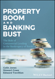 Property Boom and Banking Bust: The Role of Commercial Lending in the Bankruptcy of Banks (1119219256) cover image