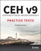 CEH v9: Certified Ethical Hacker Version 9 Practice Tests (1119252156) cover image