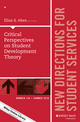 Critical Perspectives on Student Development Theory: New Directions for Student Services, Number 154 (1119283256) cover image
