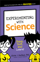 Experimenting with Science: Think, Test, and Learn! (1119291356) cover image