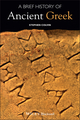 A Brief History of Ancient Greek (1405149256) cover image