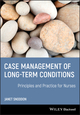 Case Management of Long-term Conditions: Principles and Practice for Nurses  (1405180056) cover image