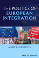 Politics of European Integration: Political Union or a House Divided? (1405193956) cover image