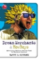 Dream Merchants & HowBoys: Mavericks, Nutters and the Road to Business Success (1841124656) cover image