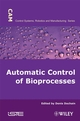 Automatic Control of Bioprocesses (1848210256) cover image