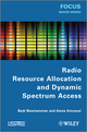 Radio Resource Allocation and Dynamic Spectrum Access (1848214456) cover image
