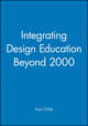 Integrating Design Education Beyond 2000 (1860582656) cover image