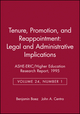 Tenure, Promotion, and Reappointment: Legal and Administrative Implications: ASHE-ERIC/Higher Education Research Report, Number 1, 1995 (Volume 24) (1878380656) cover image