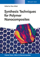 Synthesis Techniques for Polymer Nanocomposites (3527334556) cover image