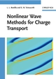 Nonlinear Wave Methods for Charge Transport (3527406956) cover image