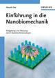 Einführung in die Nanobiomechanik: Bildgebung und Messung durch Rasterkraftmikroskopie (3527632956) cover image