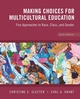 Making Choices for Multicultural Education: Five Approaches to Race, Class and Gender, 6th Edition (EHEP000256) cover image