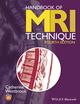 Handbook of MRI Technique, 4th Edition (EHEP003256) cover image