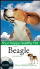 Beagle: Your Happy Healthy Pet, 2nd Edition (0470390557) cover image