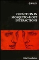 Olfaction in Mosquito-Host Interactions (0470514957) cover image