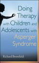 Doing Therapy with Children and Adolescents with Asperger Syndrome (0470540257) cover image