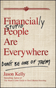 Financially Stupid People Are Everywhere: Don't Be One Of Them (0470579757) cover image
