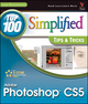 Photoshop CS5: Top 100 Simplified Tips and Tricks (0470612657) cover image